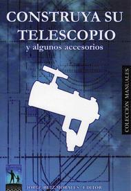 Construya su telescopio y alguno accesorios