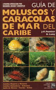 Guía de moluscos y caracolas de Mar del Caribe