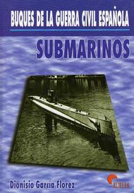 Submarinos - Buques de la Guerra Civil Española