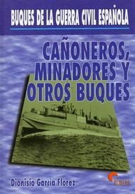 Cañoneros, Minadores y otros buques - Buques de la Guerra Civil Española