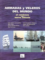 Armadas y veleros del mundo al comienzo del nuevo milenio