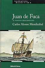 Juan de Fuca, el famoso desconocido