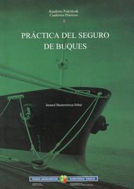 Práctica del seguro de buques