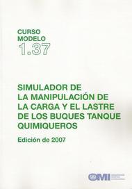 Simulador de la manipulación de la carga y el lastre de los buques tanque quimiqueros. Curso modelo 1.37. Edición de 2.007