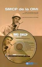 SMCP de la OMI. Frases normalizadas de la OMI para las comunicaciones marítimas y guía de pronunciación en CD-ROM.  I987S