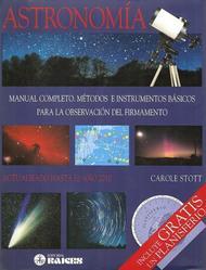 Astronomía. Manual completo. Métodos e instrumentos básicos para la obserevación del firmamento
