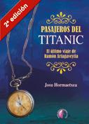 Pasajeros del Titanic. El último viaje de Ramón Artagaveytia