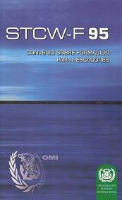 STCW-F 95. Convenio internacional sobre normas de formación, titulación y guardia para el personal de los buques pesqueros, 1995.   I918S
