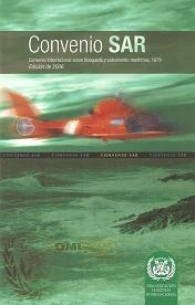 Convenio SAR. Convenio internacional sobre búsqueda y salvamento marítimos, 1979. Edición de 2006. IB955S
