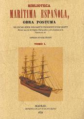 Biblioteca Marítima Española. Tomo I y Tomo II