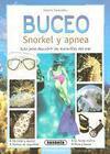 Buceo: Snorkel y Apnea. Conozca las maravillas del mar