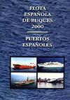 Flota española de buques 2000. Puertos españoles