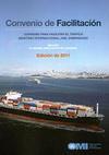 Convenio de Facilitación. (Convenio FAL) Convenio para facilitar el tráfico marítimo internacional, 1965, enmendado, incluido el manual explicativo del convenio. Edición 2011