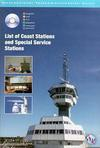 Lista IV. List of Coast Stations and Special Service Stations. Lista de las Estaciones Costeras y Estaciones de Servicios Especiales. Ed Multilingüe