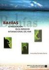 Bahías. Su regulación en el derecho internacional del mar