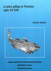 La pesca gallega en Terranova, siglos XVI-XVIII