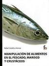 Manipulación de alimentos en el pescado, marisco y crustáceos