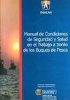 Manual de Condiciones de Seguridad y Salud en el Trabajo a bordo de los Buques de Pesca