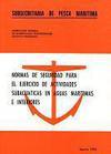 Normas de seguridad para el ejercicio de actividades subacuáticas en aguas marítimas e interiores