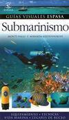 Submarinismo. Guías visuales Espasa