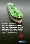 Manual sobre la Contaminación ocasionada por Hidrocarburos. Parte I - Prevención. IA557S