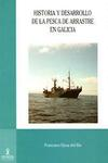 Historia y Desarrollo de la Pesca de Arrastre en Galicia