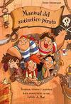 Manual del auténtico Pirata. Técnicas, trucos y secretos para convertirse en un auténtico pirata