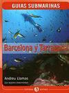Barcelona y Tarragona. Guías submarinas