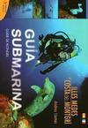 Guía Submarina Illes Medes y Costa del Montgrí. Guide de Plongée Illes Medes et Costa del Montgrí
