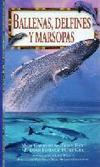 Ballenas, Delfines y Marsopas
