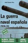 La Guerra Naval Española (1936-1939)