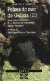 Peixes do Mar de Galicia (III). Peixes Óseos (continuación). Peixes de Río
