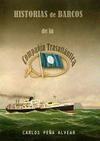 Historias de Barcos de la Compañía Trasatlántica
