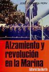 Alzamiento y Revolución en la Marina
