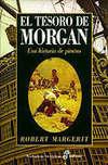 El Tesoro de Morgan. Una Historia de Piratas
