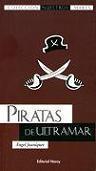 Piratas de Ultramar. Los Otros Piratas