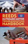 Reeds Outboard Motor Troubleshooting Handbook. A Pocket Guide to Outboard Engines