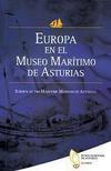 Europa en el Museo Marítimo de Asturias