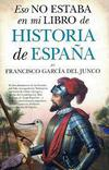 Eso No Estaba en Mi Libro de Historia de España