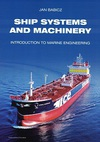Ship Systems and Machinery. Introduction to Marine Engineering