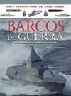 Barcos de Guerra desde la Segunda Guerra Mundial hasta Hoy