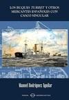 Los Buques Turret y Otros Mercantes Españoles con Casco Singular
