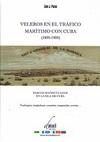 Veleros en el Tráfico Marítimo con Cuba (1800-1900)