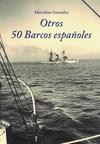 Otros 50 Barcos Españoles
