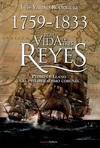 1759- 1833 Por Vida de Tres Reyes. Pedro de Llano y el Preliberalismo Coruñés