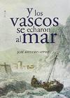Y los Vascos se Echaron al Mar