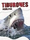 Tiburones Insólitos