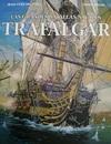 Las Grandes Batallas Navales. Trafalgar