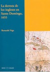 La Derrota de los Ingleses en Santo Domingo, 1655