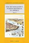 Vías de Navegación y Puertos Históricos en América